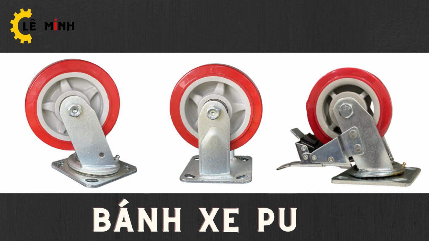 Phân loại bánh xe PU
